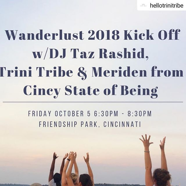 #Repost @hellotrinitribe • • • • • We are pretty darn excited to be teaming up to lead a yoga class for the @wanderlustfest 108 Kickoff event happening this Friday 10/5! ✨✨🧘🏽♀️🧘🏼♀️🧘🏾♀️🧘♀️✨ Join us and @cincystateofbeing to lead you through a meditation and yoga class! All the while @djtazrashid will be streaming some awesome beats into your headphones with @soundoffcincinnati as the sun sets at Friendship Park! This will be pretty rad and we can't wait to share it with you!  #wanderlust #wanderlust108 #trinitribe #friendshipark #yoga #meditation #soundoff #sisterhood