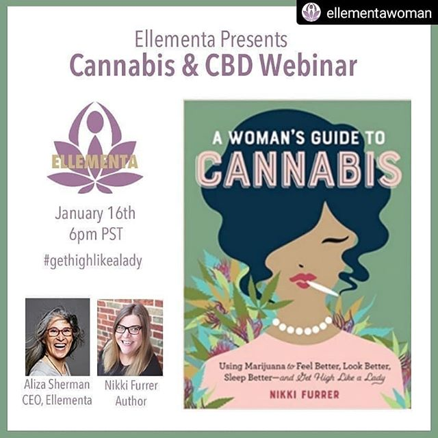 "#Repost @ellementawoman • • • • • 🌸 W E B I N A R 🌿  L I N K  I N  B I O @ellementawoman  Ellementa Presents: Cannabis & CBD Webinar - ""A Woman's Guide to Cannabis 🌱 Jan 16, 2019 6:00 PM Pacific Time (US and Canada) 🌸 Join Ellementa's CEO, Aliza Sherman as she interviews Nikki Furrer,  Author, Lawyer, & Cannabis Cultivation Consultant on her new book ""A Woman's Guide to Cannabis"" for the New Year. 💕 Using #Marijuana to feel better, look better, #sleepbetter and #gethighlikealady 🌿 We are excited to welcome Nikki as the new Ellementa St. Louis Leader. 🌸 Register to receive Ellementa's 'Top 10 Things You Didn't Know about Cannabis' #ebook and a chance to #win your copy of Nikki's new book. 🌱 Throughout 2019, Ellementa is offering monthly #virtualwebinars in addition to our in-person Gatherings to #educate further, support, and connect women who use or are interested in using #THC & #CBD to support their #holistic health and #wellness. ⚡ We look forward to seeing you at both! ♥️ Your Ellementa Sisters, Aliza, Melissa, and Ashley 🙏  #cannabiseducation #webinaroncannabis #womenshealthwebinar #womensguidetocannabis #ellementaeducation #learnaboutcannabis  #cbd #womenswellnessevents #insidecannabis #cannabisbeauty #cbdbeauty #momsandcannabis #mobilewellness #modernhealing #ancientmedicine"
