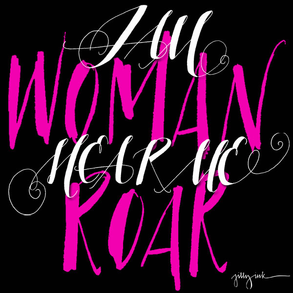 I Am Woman Hear Me Roar Black Hot Pink