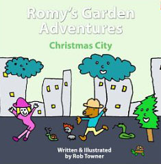 Romy's Garden Adventures by SCBWI member Rob Towner