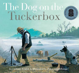 The Dog on the Tuckerbox by  Corinne Fenton