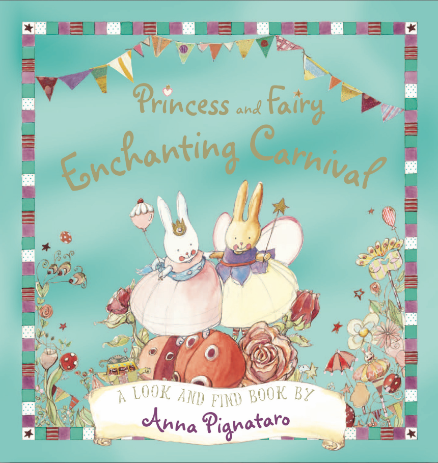 Princess and Fairy Enchanting Carnival by Anna Pignataro