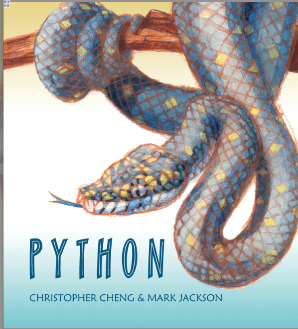 Python   by Chris Cheng, illustrated by Mark Jackson