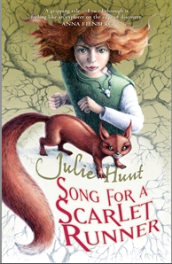 Song for a Scarlet Runner  , by Julie Hunt