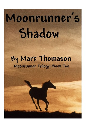 Moonrunner's Shadow by Mark Thomason