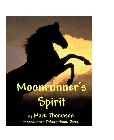 Moonrunner's Spirit by Mark Thomason