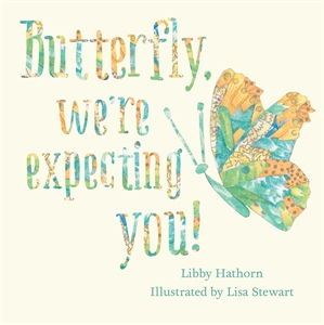 Butterfly, We're Expecting You.jpg