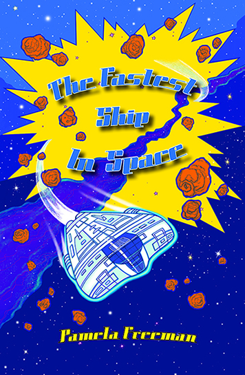 The Fastest Ship in Space by Pamela Freeman illustrations by YLow.jpg