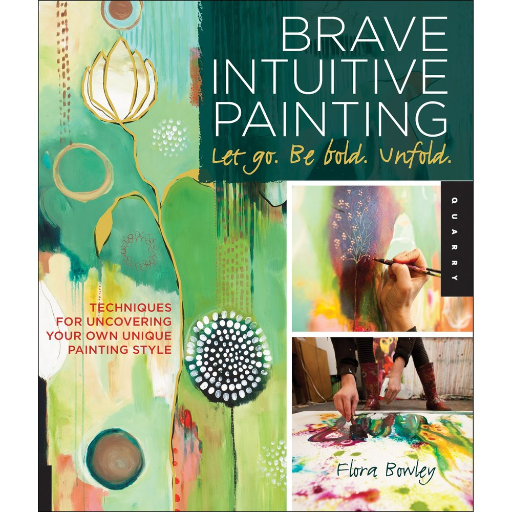 Brave Intuitive Painting by Flora Bowley.jpg