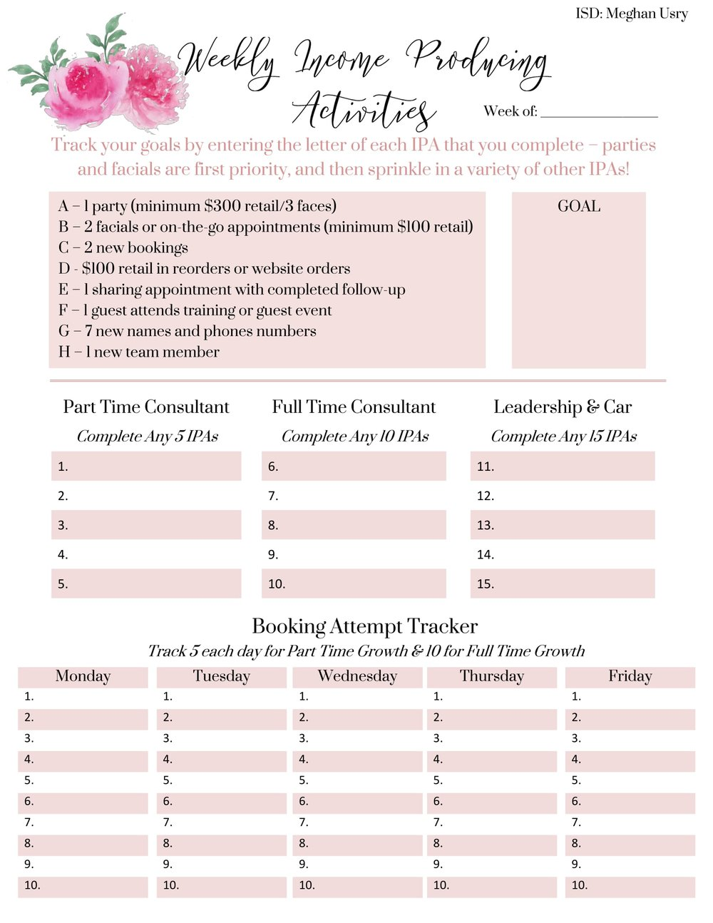 Weekly IPA Sheet - Use to track your income producing activities to make your the most of your time concentrating on your business in a fun and organized way!