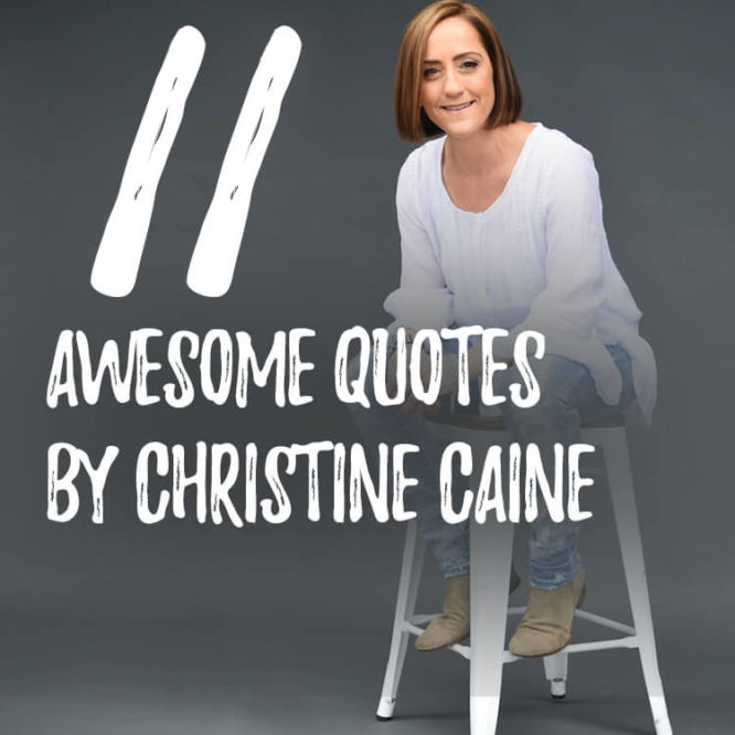 11-quotes-christine-caine-a532542.jpg