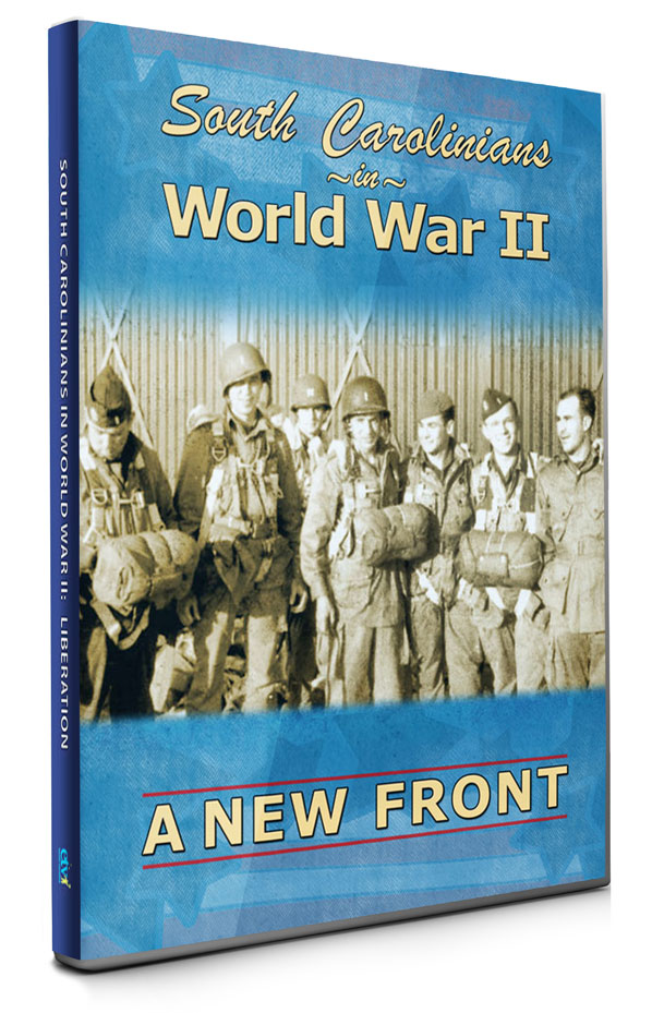 South Carolinians in World War 2 Episode 2: A New Front