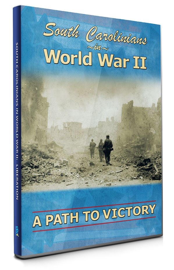 South Carolinians in World War 2 Episode 3: A Path to Victory
