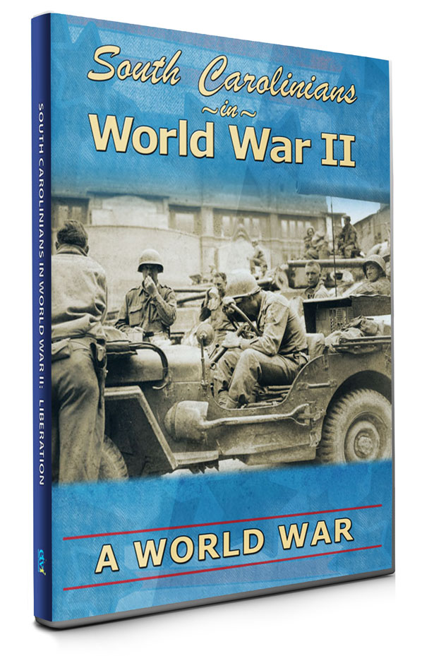 South Carolinians in World War 2 Episode 5: A World War