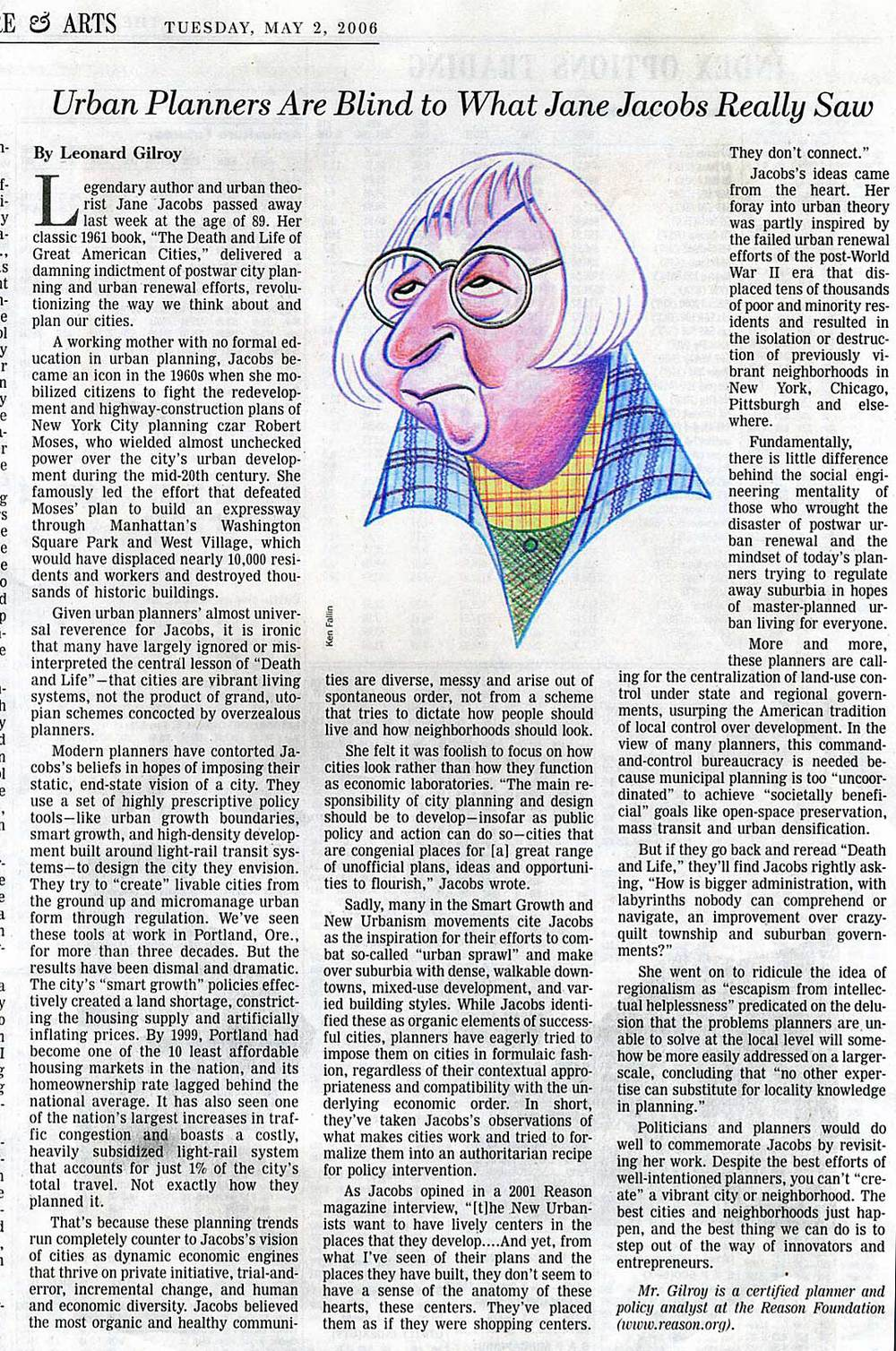 Leonard Gilroy, Urban Planners Are Blind to What Jane Jacobs Really Saw, The Wall Street Journal, 2006