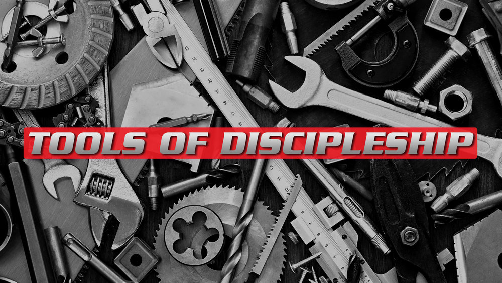 TOOLS-OF-DISCIPLESHIP.jpg