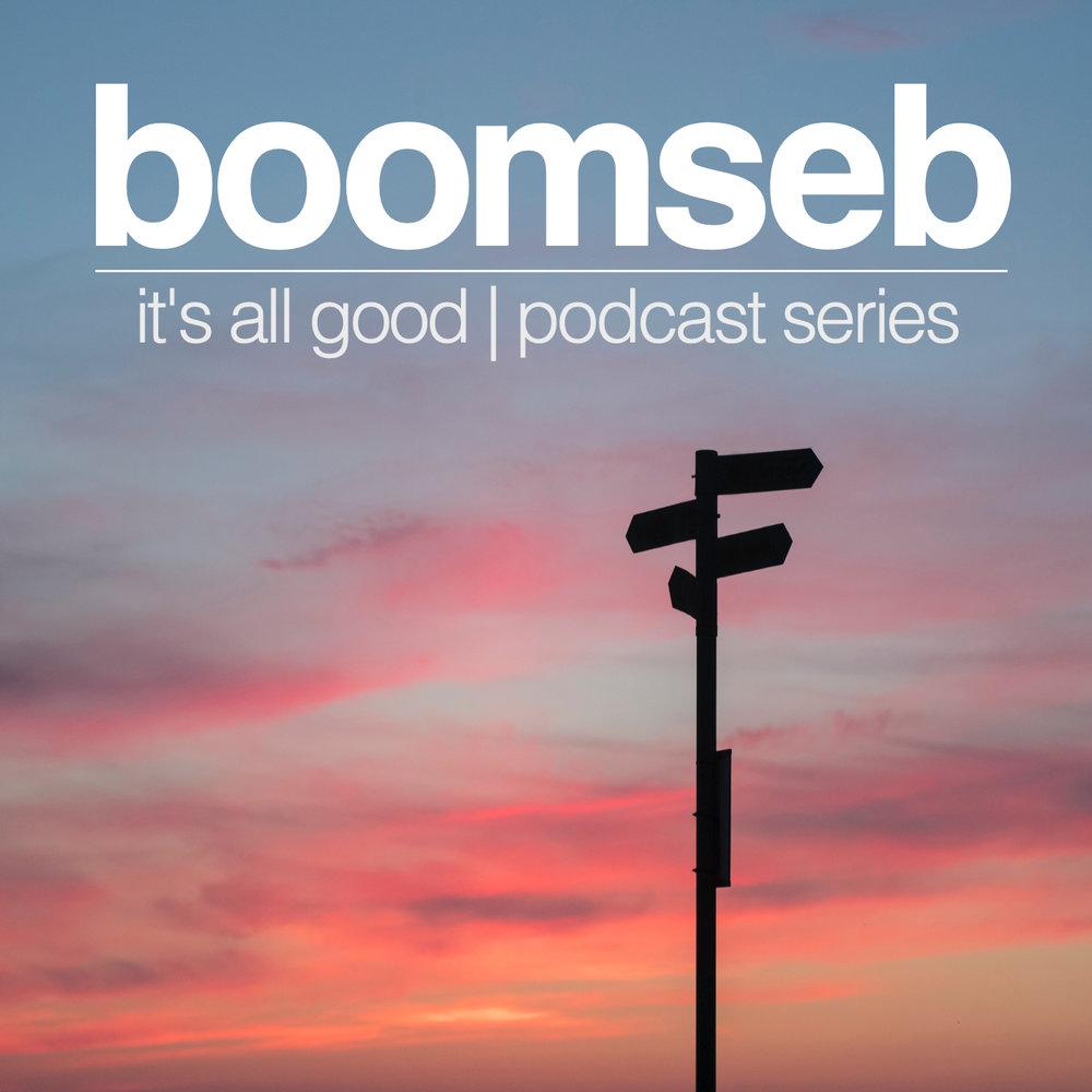 boomseb_podcast_series_all_good_2018.jpg