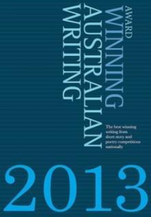 Laurie Steed Award Winning Writing 2013