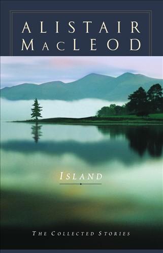 Island - Alistair MacLeod