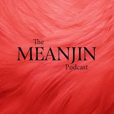 The Meanjin Podcast  reflects the breadth of contemporary thinking, be it on literature, other art forms, or the broader issues of the times.