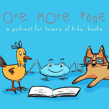 Launched in February, 2018,  One More Page  is a fortnightly podcast for lovers of children's books, hosted by Kate Simpson, Liz Ledden and Nat Amoore.