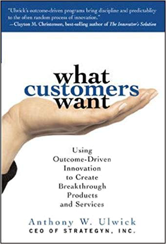 What Customers Want Anthony Ulwick Cover Book Review