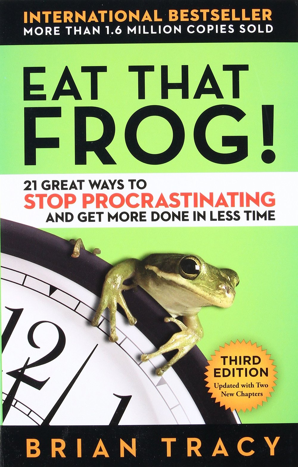 Eat That Frog Brian Tracy Procrastination Help