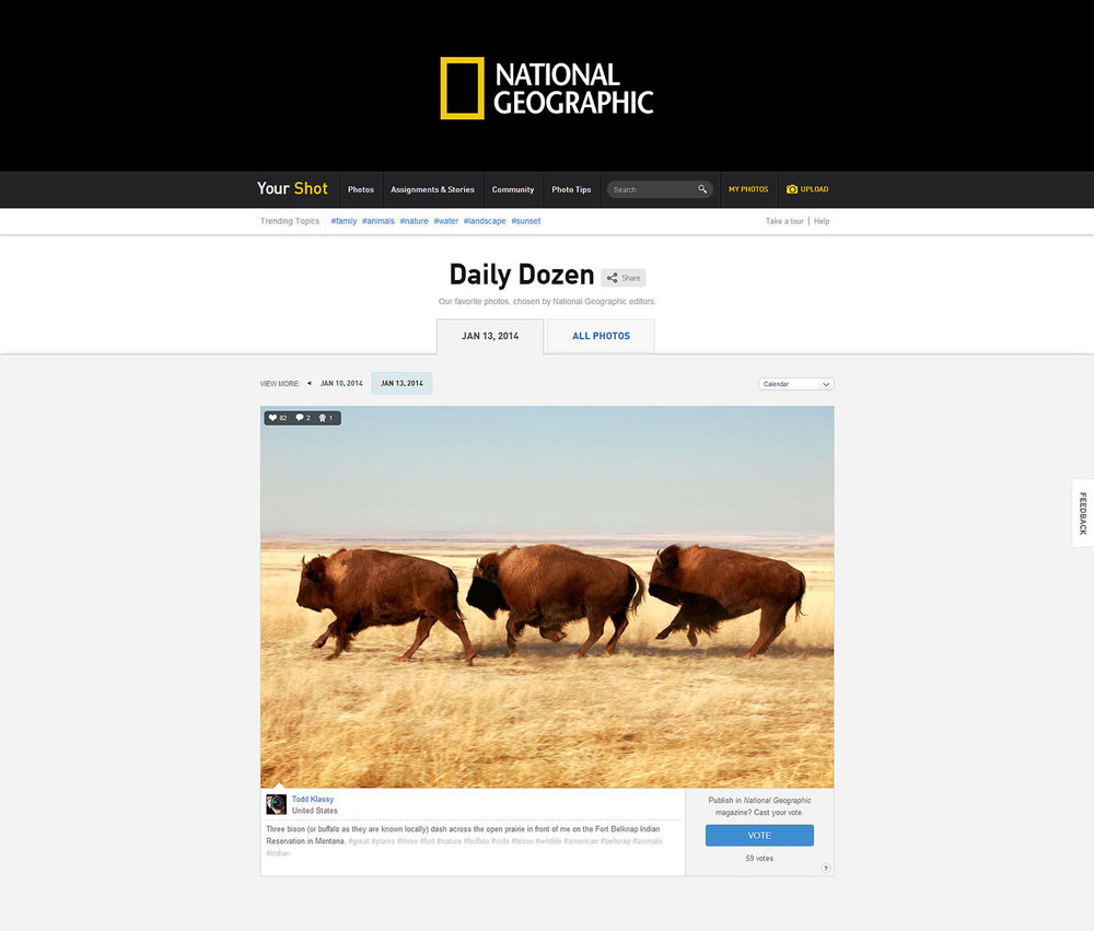 My photograph was selected by National Geographic's Your Shot website as one of its Daily Dozen photos recently. This is a screen capture of that photograph and website.   → Buy This Print