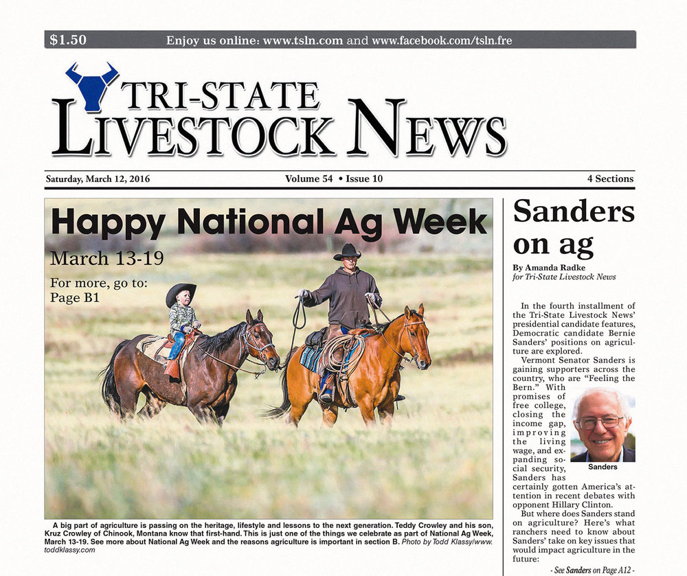 The front page of Tri-State Livestock News featuring my photo of Teddy Crowley and his son Kruz to celebrate National Ag Week. It appeared in the Mark 12, 2016 edition of the farm and ag newspaper.