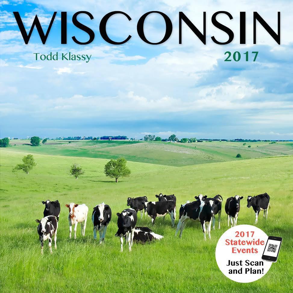 2017 Wisconsin Calendar by Todd Klassy