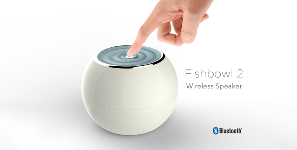 Fishbowl 2 Industrial Design Product Design wireless speaker