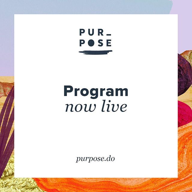 The two day program for Purpose 2018 is now live and it is *overflowing* with good people, exciting business stories and big ideas. Take a look at purpose.do/program. It's going to be huge! #purpose2018 #purposedrivenbusiness