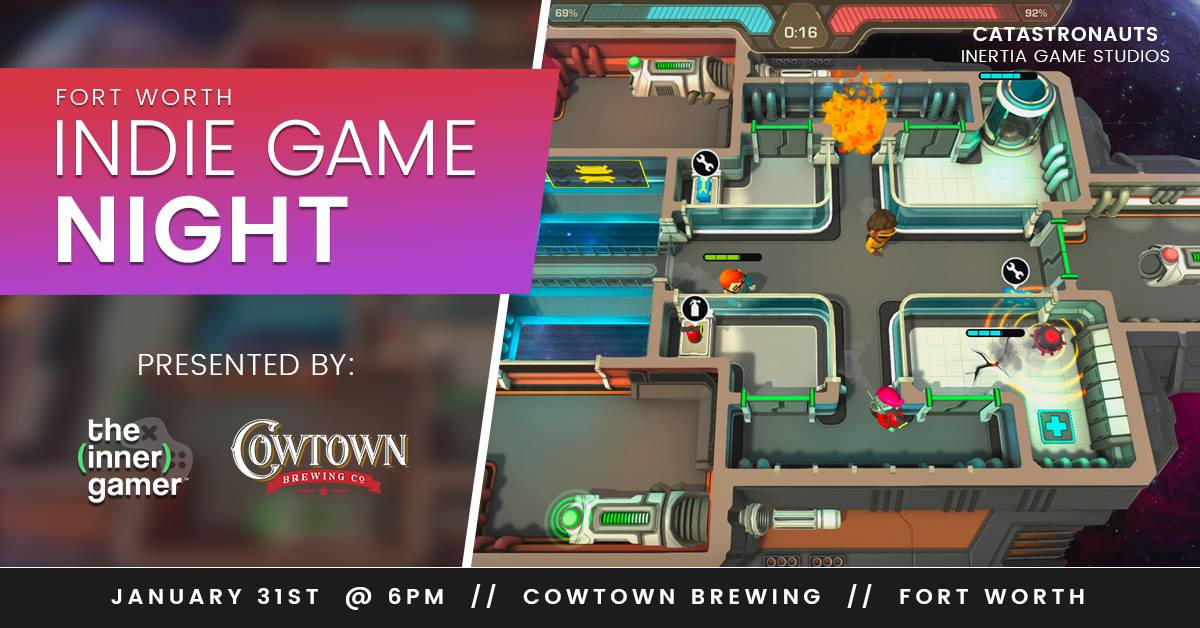 Fort Worth Indie Game Night — Cowtown Brewing Co