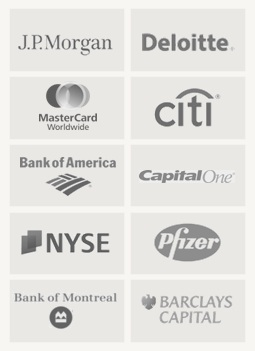 JP Morgan, Deloitte, MasterCard, Citi, Bank of America, CapitalOne, NYSE, Pfizer, Bank of Montreal, Barclays Capitals (all organizations I have worked with)