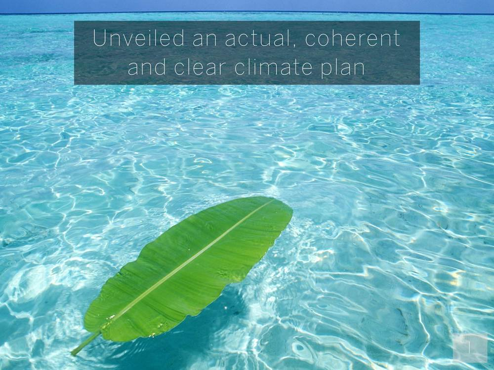 Unveiled an actual, coherent and clear climate plan