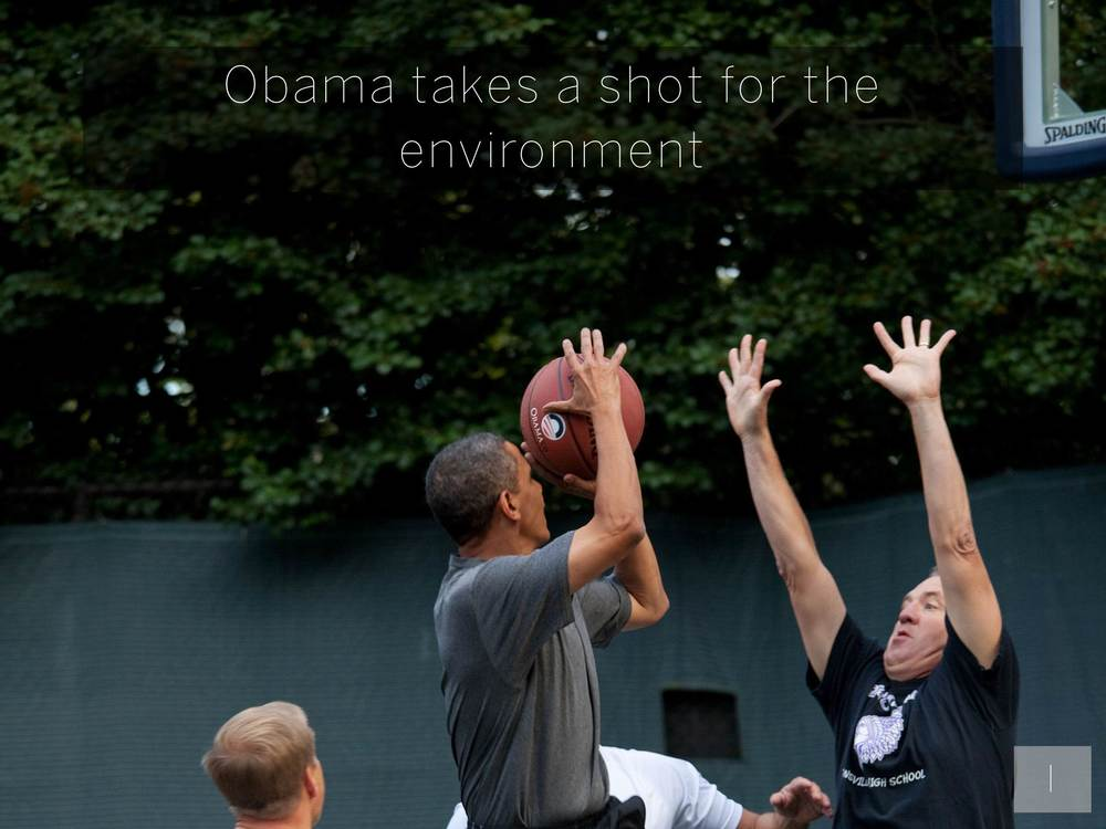 Obama takes a shot for the environment