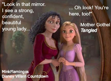Gothel always does her daily affirmations
