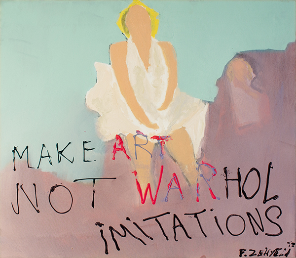 Make art not Warhol Imitations. 70 x 75
