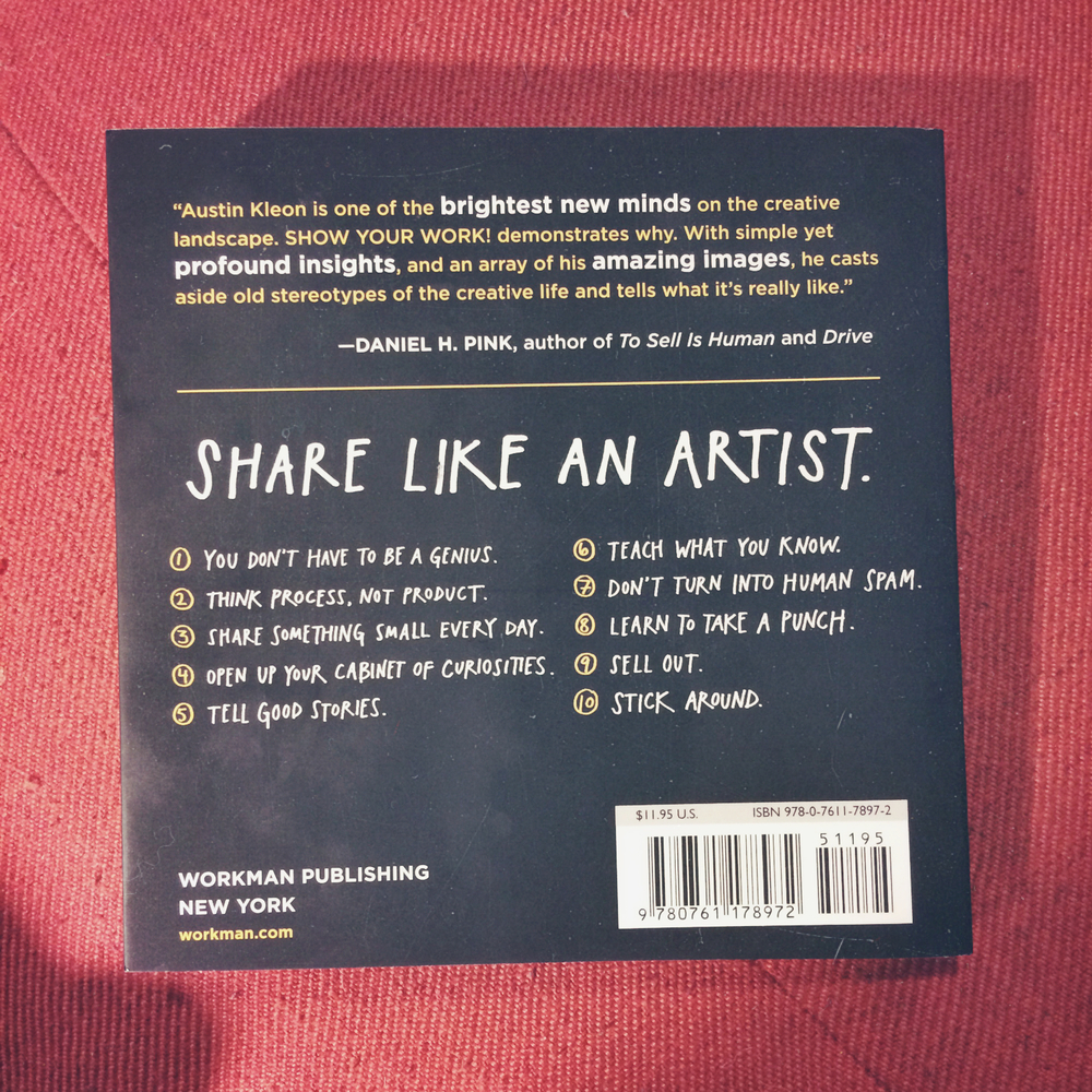 The back cover of the book with Kleon's 10 things it takes to share like an artist and show your work.