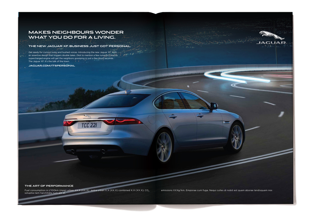 The body copy reads:  Get ready for curious looks and hushed voices. Introducing the new Jaguar XF. With an assertive design that triggers double takes. (Not to mention a few rumours.) And its supercharged engine will get the neighbors gossiping in just a few short seconds. The Jaguar XF. It's the talk of the town.