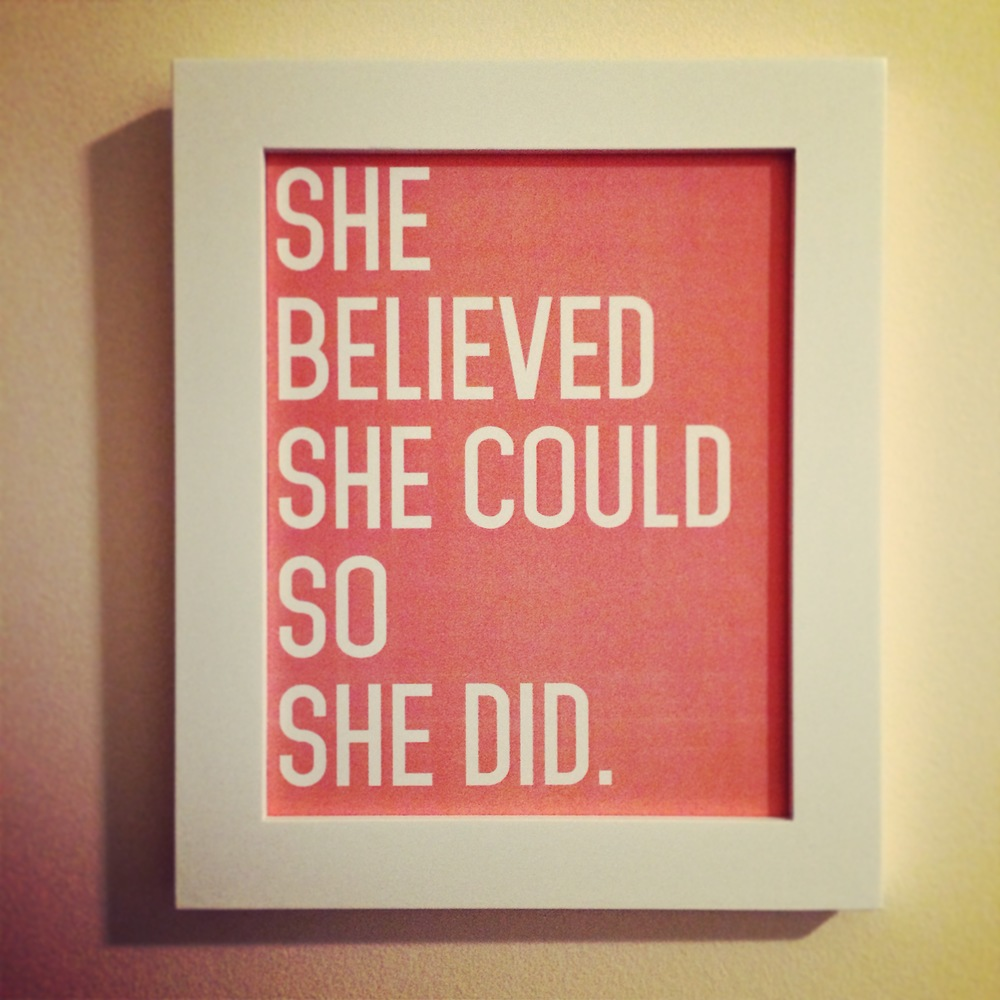 A motivational gift from my dear friend, Jen Olsen, now hanging in my studio. Love it!