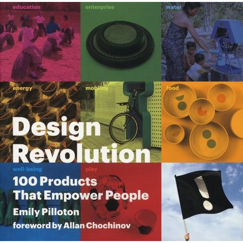 New book! Design Revolution: 100 Products That Empower People