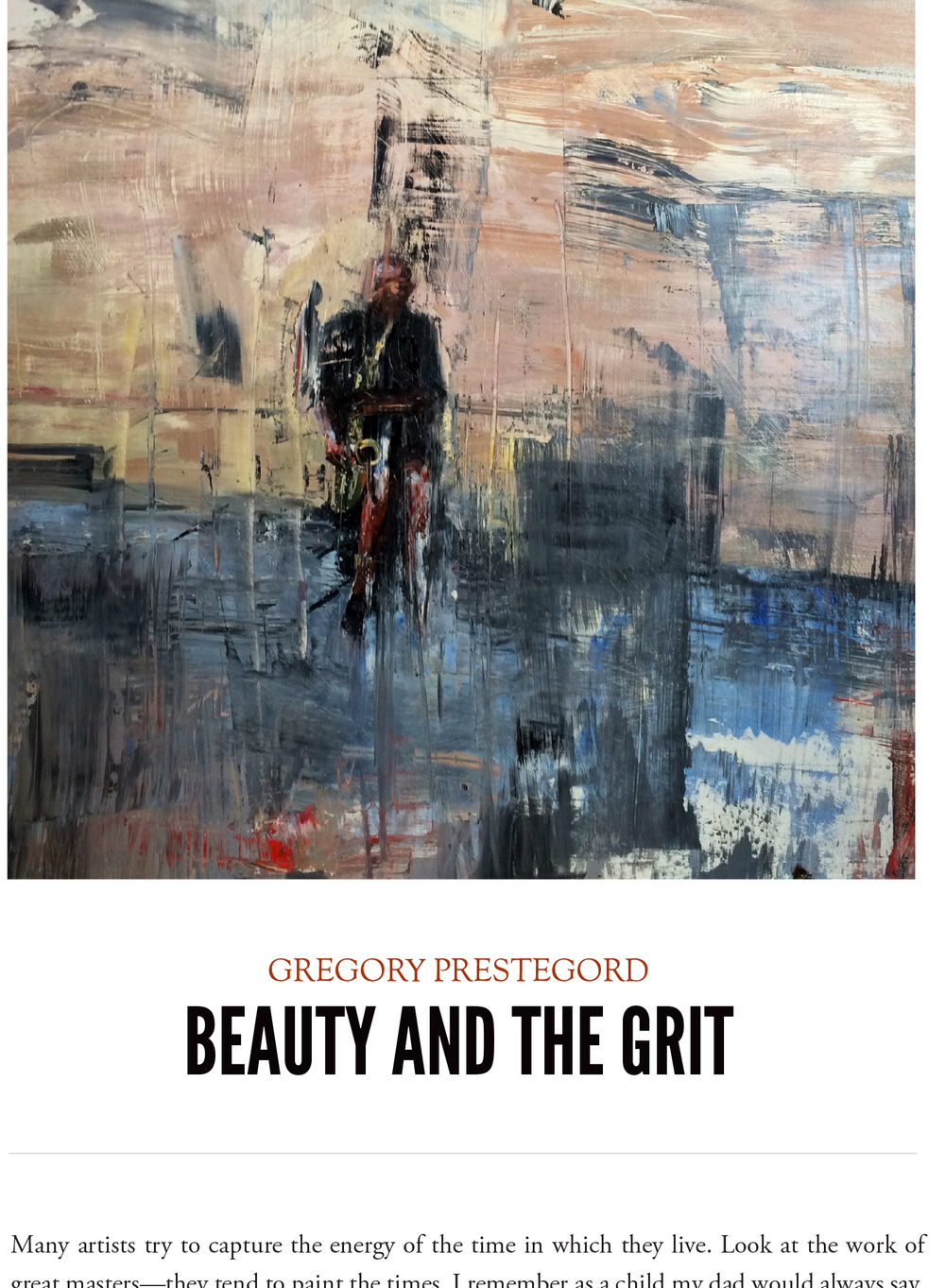 Gregory Prestegord: Beauty and the Grit