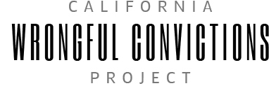 California Wrongful Convictions Project
