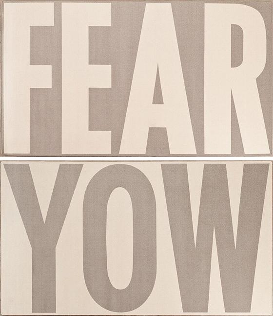 JENNY HOLZER, FEAR/YOW, $15,000