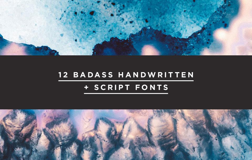 12 Badass Handwritten + Script Fonts | freshbysian.com