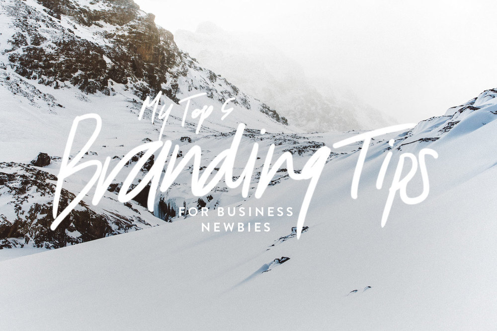 My Top 5 Branding Tips for Business Newbies | freshbysian.com