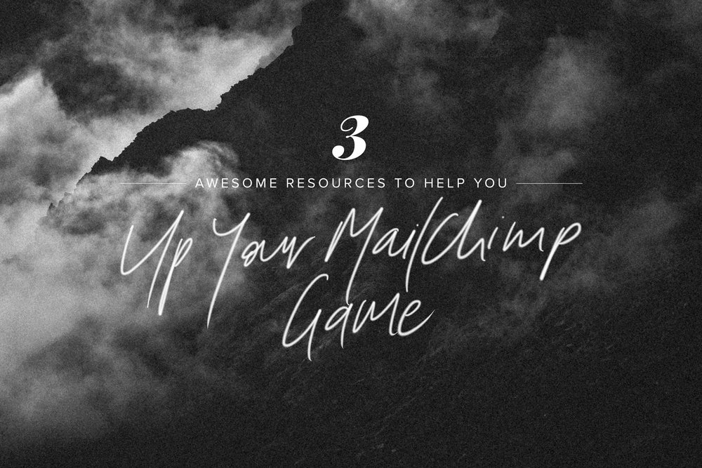 3 Awesome Resources to Help You Up Your MailChimp Game | freshbysian.com