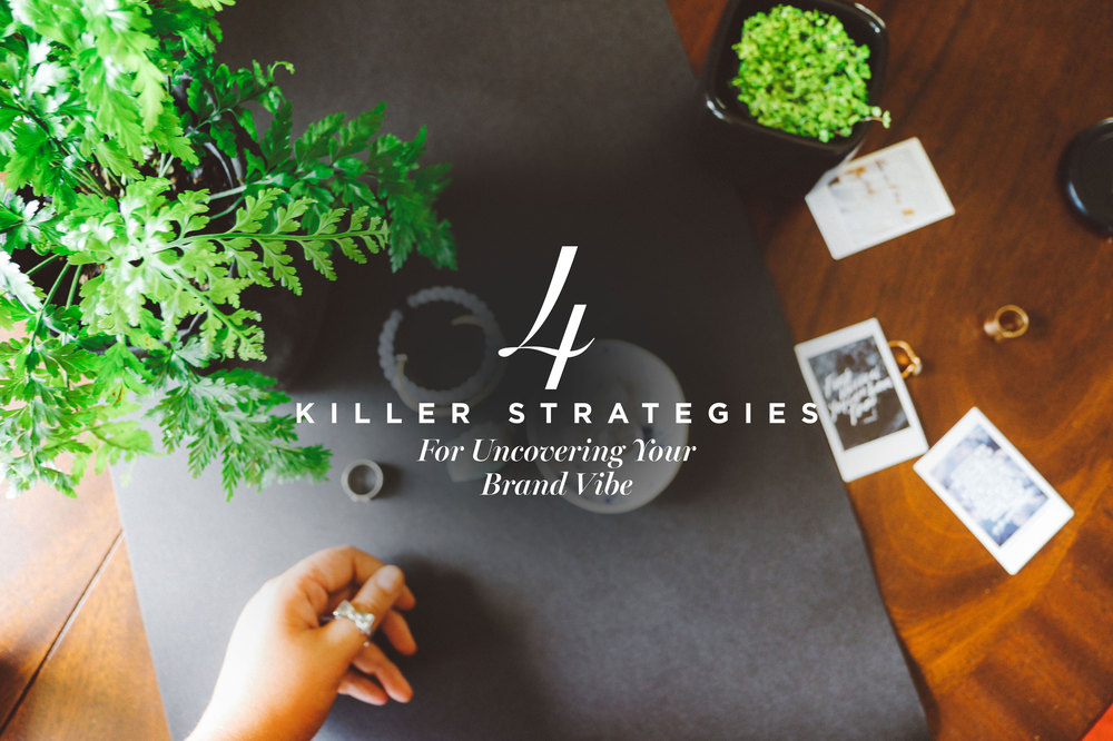 4 Killer Strategies For Uncovering Your Brand Vibe | freshbysian.com