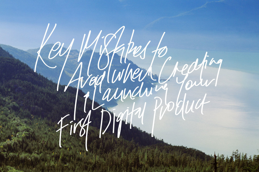 Key Mistakes To Avoid When Creating + Launching Your First Digital Product | freshbysian.com